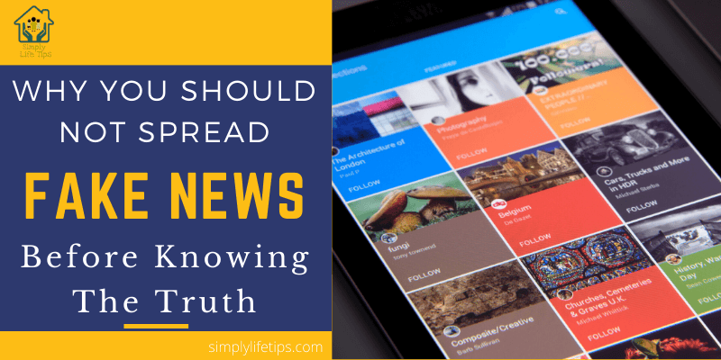 You Should Not Spread Fake News Before Knowing The Truth