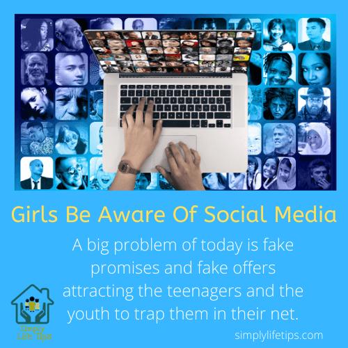 Be Aware Of Social Media - Girls Life