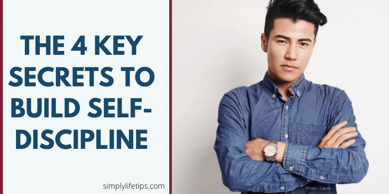 secrets to build self-discipline?