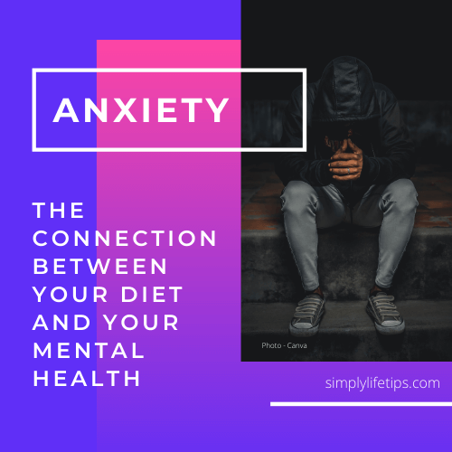 Anxiety - key foods to avoid