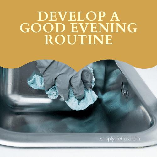 Develop a good evening routine - Mel Robbins