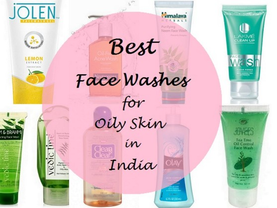 10 Powerful Face Wash For Oily Acne Prone Blackheads Skin Available In India