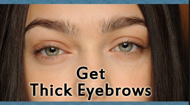 How To Get Thicker Eye Brows Naturally Eyebrow Growing Tips