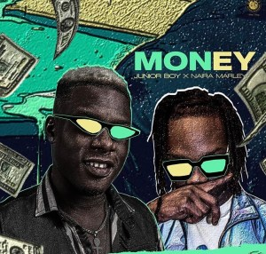 JuniorBoy ft NairaMarley - Money