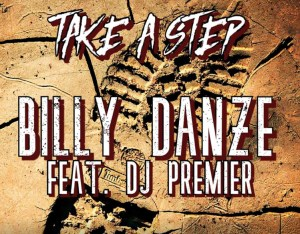 Billy Danze - Take A Step Feat. DJ Premier