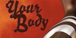 Mayorkun – Your Body