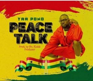 Yaa Pono – Peace Talk