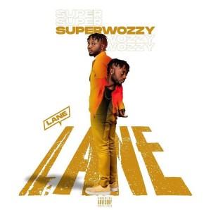 Superwozzy – Lane