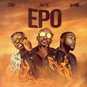 Joe El – Epo ft Davido & Zlatan