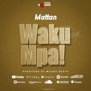 Mattan – Wakumpa