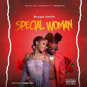 Rayge Smith – Special Woman