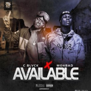C Blvck – Available ft Mohbad