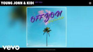 Young Jonn – Off You ft KiDi