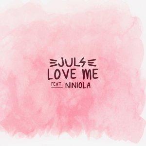 Juls - Love Me Ft Niniola