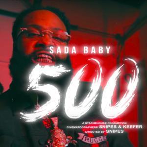 Sada Baby - 500