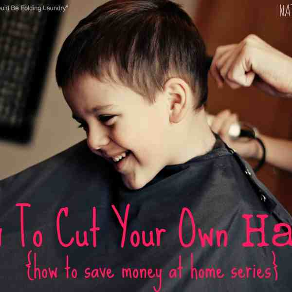 How To Cut Boys Hair – Save Time & Money!