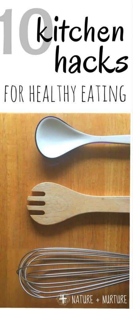 These top ten kitchen hacks and healthy cooking tips make eating healthy a breeze! Learn to eat healthy without spending all your time in the kitchen.