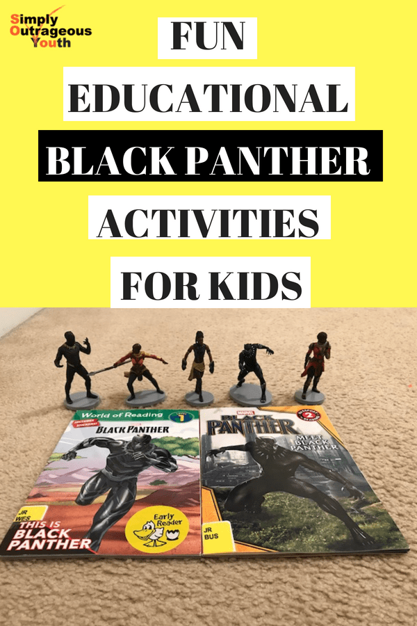 FUN EDUCATIONAL BLACK PANTHER ACTIVITIES FOR KIDS