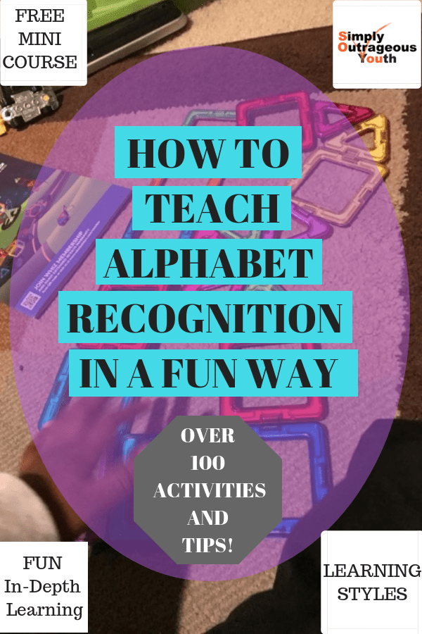 HOW TO TEACH ALPHABET RECOGNITION IN A FUN WAY