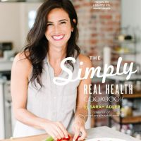 The Simply Real Health Cookbook- On Sale Now!