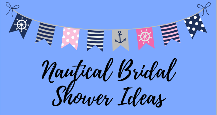 Nautical Bridal Shower Ideas