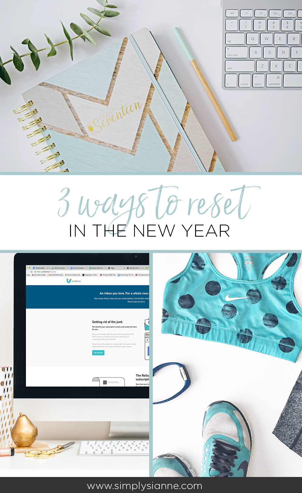 Start the new year with a fresh start with these 3 ways to reset!