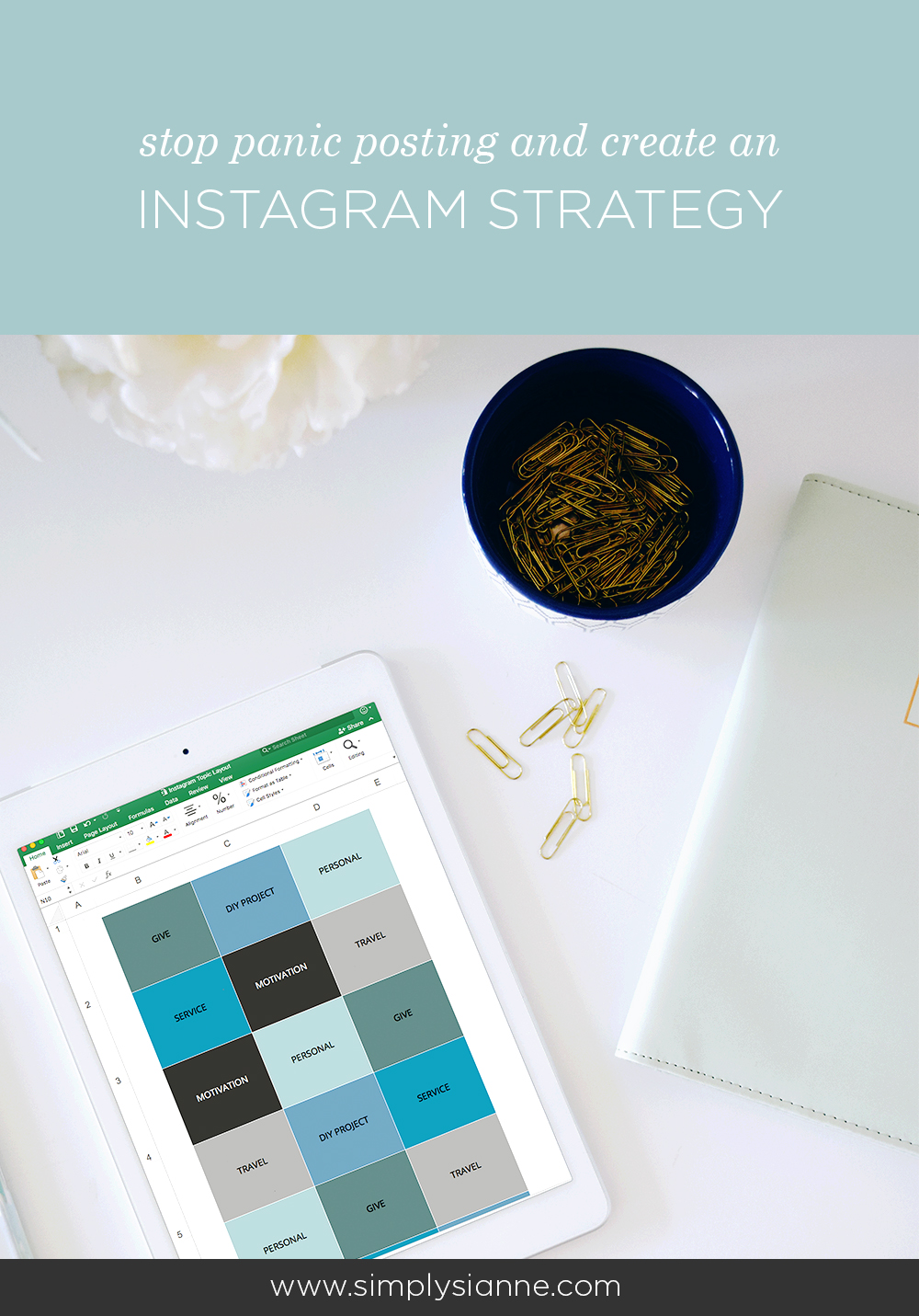 Create an Instagram Strategy and stop panic posting!