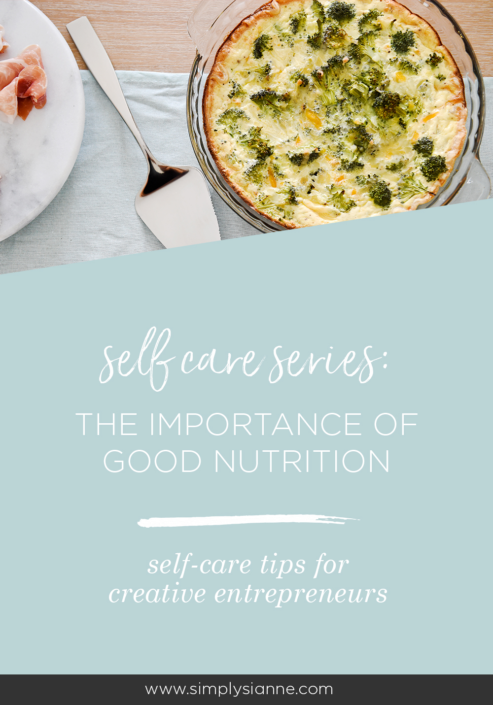 Taking care of yourself is so important, especially as a creative entrepreneur, make sure you are fueling your body with a good diet and a balanced nutrition.