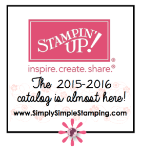 The 2015-2016 Stampin' Up Catalog starts June 2nd!  Get your copy today! www.SimplySimpleStamping.com