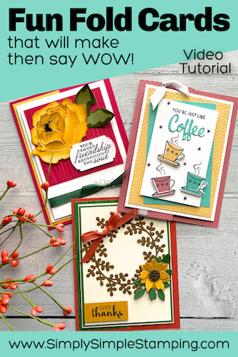 Make a Simple Fun Fold Card that will make them say WOW!