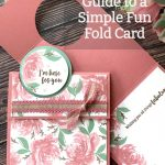 A Beginner's Guide to a Simple Fun Fold Card