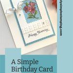 A Simple Birthday Card Tutorial You'll Love