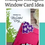 Stampin' Up! Tranquil Thoughts Window Card Idea