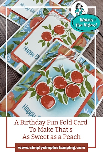 A Birthday Fun Fold Card To Make That's As Sweet as a Peach | Now, Wow & Holy Cow
