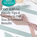 Card Making Tips For Every Beginner   Working with Ribbon