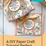 A DIY Paper Craft Tutorial Perfect For Any Day