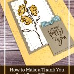 How to Make a Thank You Card Even if You are Short on Time