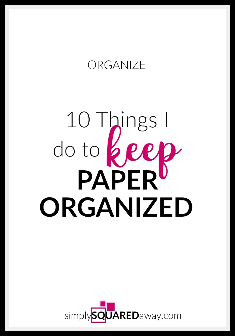 10 Things a Professional Organizer Does to Organize Her