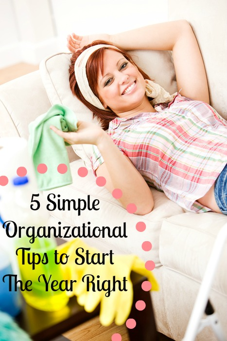 5 Simple Organizational Tips to Start The Year Right