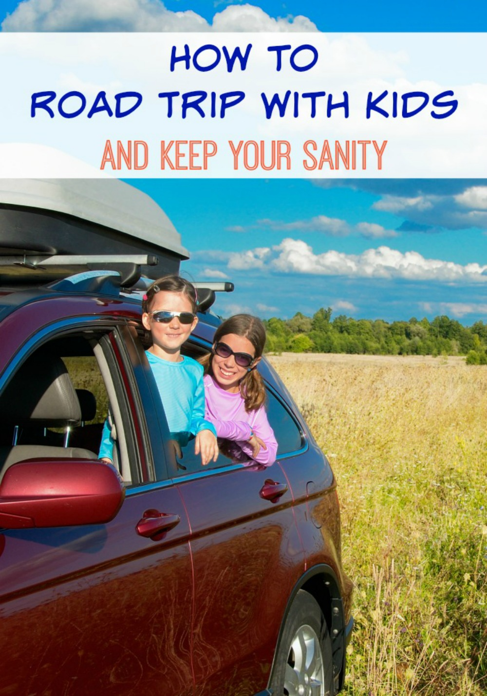 How To Road Trip With Kids And Keep Your Sanity - simplytodaylife.com