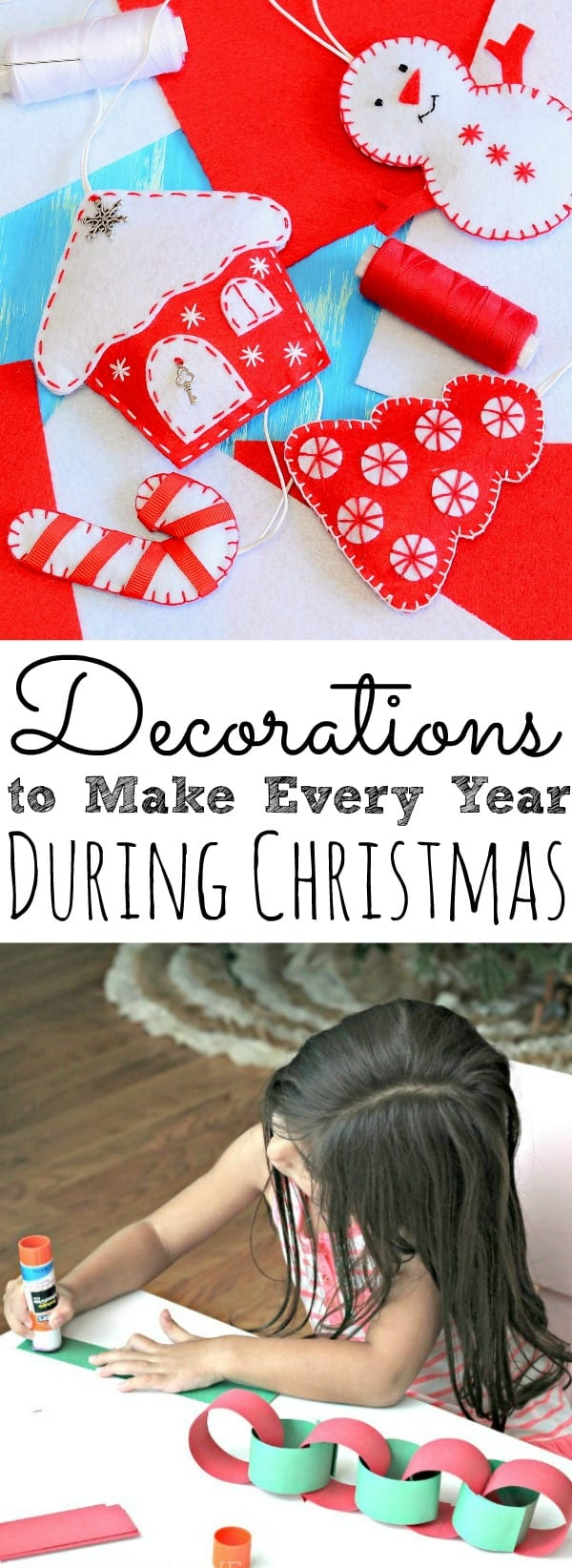 Decorations To Make Every Year During Christmas