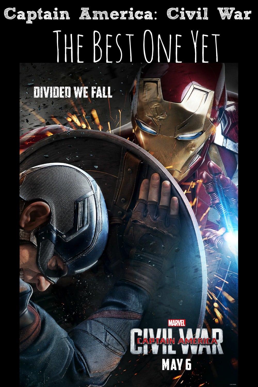 Captain America- Civil War - The Best One Yet