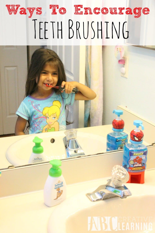 Ways To Encourage Teeth Brushing