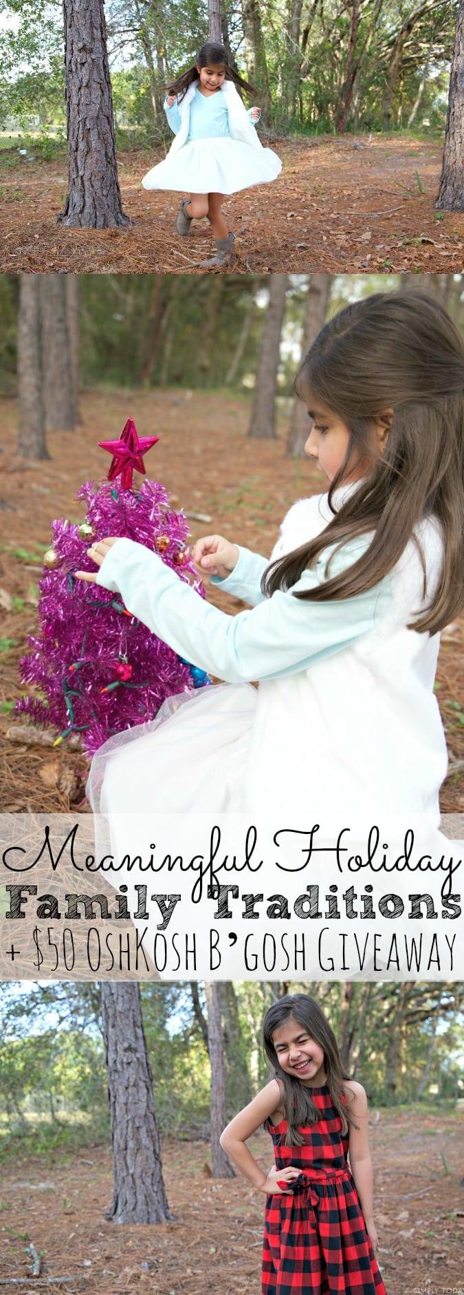 Meaningful Family Holiday Traditions + $50 OshKosh B'gosh Giveaway - simplytodaylife.com