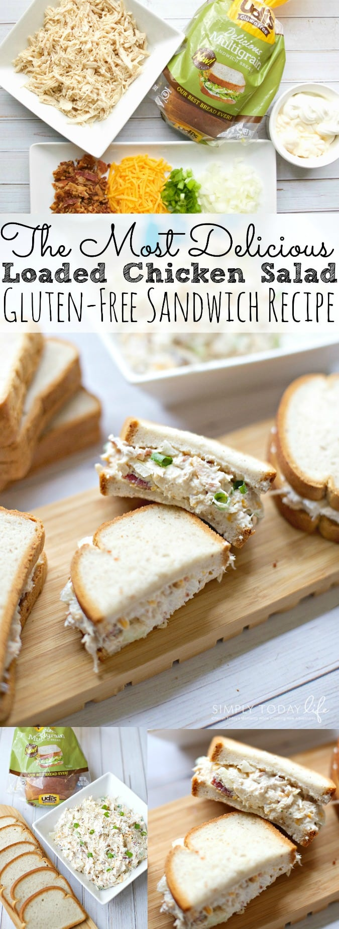 Looking for a delicious and easy chicken salad recipe? Check out The Most Delicious Loaded Chicken Salad Sandwich Gluten Free Recipe your family will love! It's the perfect recipe for picnic and barbeques for Spring and Summer! - simplytodaylife.com