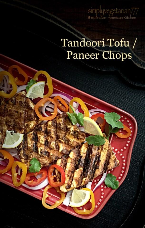 Tandoori Tofu / Paneer Chops