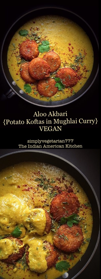 Aloo Akbari {Potatao Kofta in Vegan Mughlai Curry}