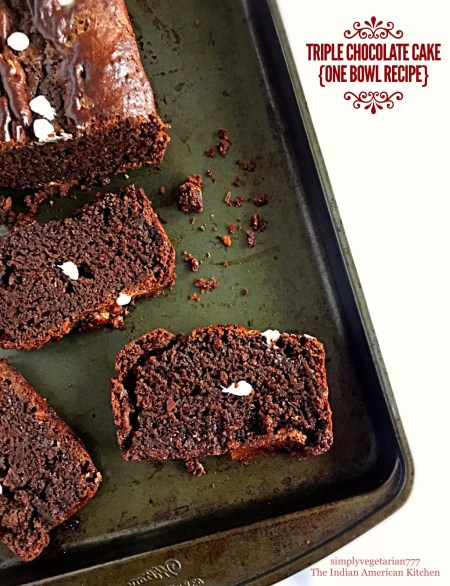 Eggless Triple Chocolate Cake {One Bowl Recipe}