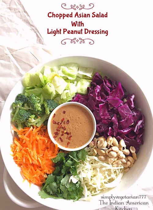 Chopped Asian Salad with Light Peanut Dressing is an easy salad recipe that is delicious, healthy and filling. It is better than the Cafe Salads. The Peanut Dressing is homemade and is lighter than the store bought Salad Dressing. This salad makes a perfect lunch or a light meal to share with family and friends. #asiansalad #choppedsalad #salad #lunchideas #lightmeals #peanutdressing #lightsaladdressing #healthylunch #vegetarianmeals #vegetariansalad #vegansalad #glutenfreemeals #glutenfreesalad #veganasianrecipes #cafestylesalad #crunchysalad