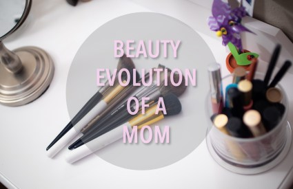 Beauty Evolution of a Mom